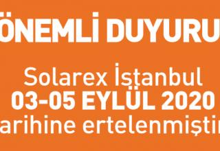 Solarex İstanbul Ertelendi